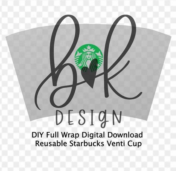 Full Wrap Starbucks Venti Coffee Svg File Diy Starbucks Etsy