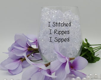 I Sipped Wine/Water Glass