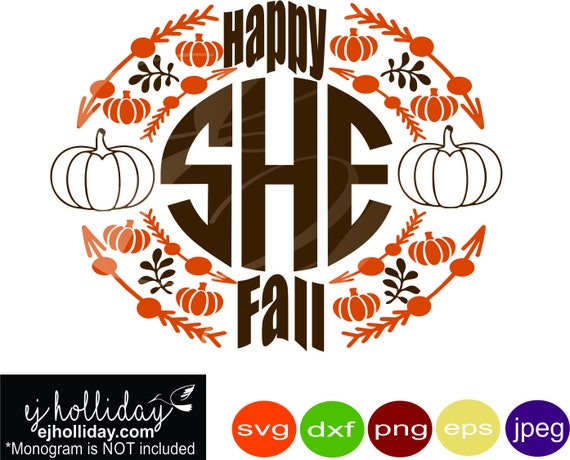 Happy Fall Pumpkins Monogram Frame Svg Dxf Eps Png Jpeg Jpg Etsy