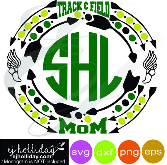 Track And Field Mom Sports Monogram Frame Svg Dxf Eps Png Etsy