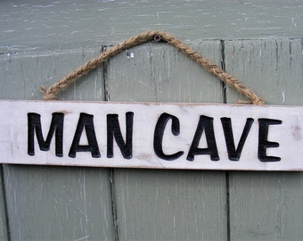 Shabby Chic Man Cave Rustic Carved Wooden Hanging Sign, Father's Day Gift