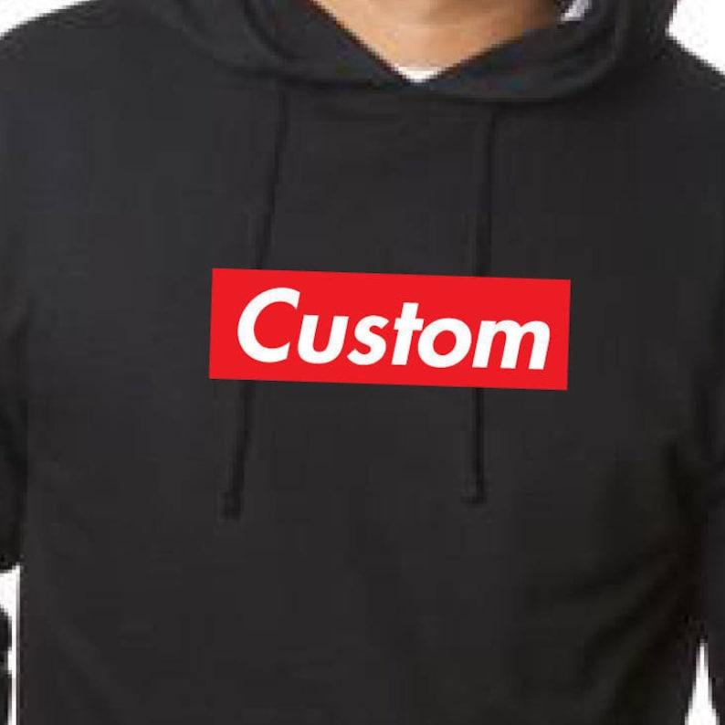 453bfe0acf10 Custom your word or name SUPREME like BOX LOGO hoodie