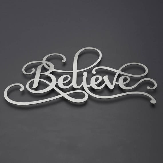 Believe Sign Word Art Metal Wall Art Metal Decor | Etsy