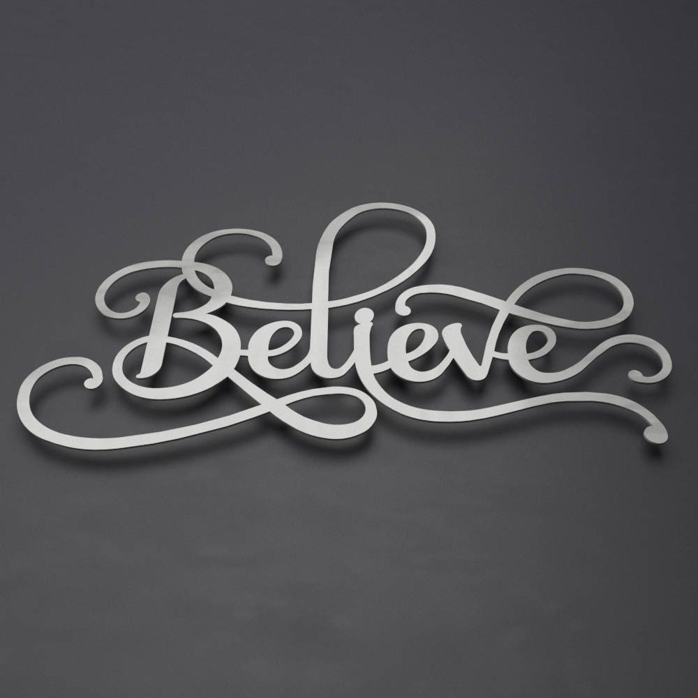 Believe sign word art metal wall art metal decor contemporary metal wall art large metal wall art 3d wall sculpture silver wall decor