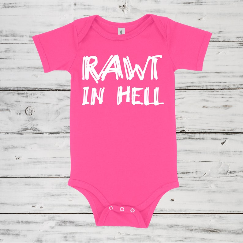Made To Order Rawt In Hell Baby One Piece Multiple Color Options