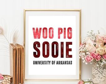 Woo Pig Sooie - University of Arkansas   Downloadable Print   Instant Download   Gallery Wall   Printable