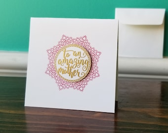 To An Amazing Mother - Blank Greeting Card With Envelope - Big City Stamper