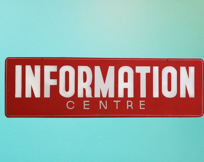 Vintage Information Centre Sign