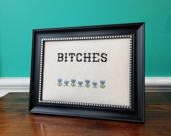 Bitches - Crassstitches