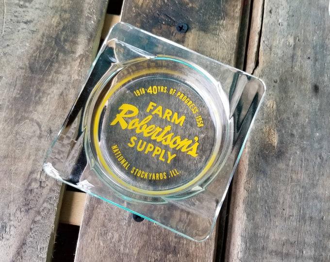 Robertson's Farm Supply - 40th Anniversary - 1958 Ashtray