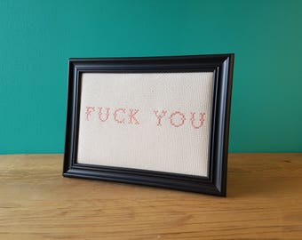 Crassstitches - Fuck You - Handmade in Toronto
