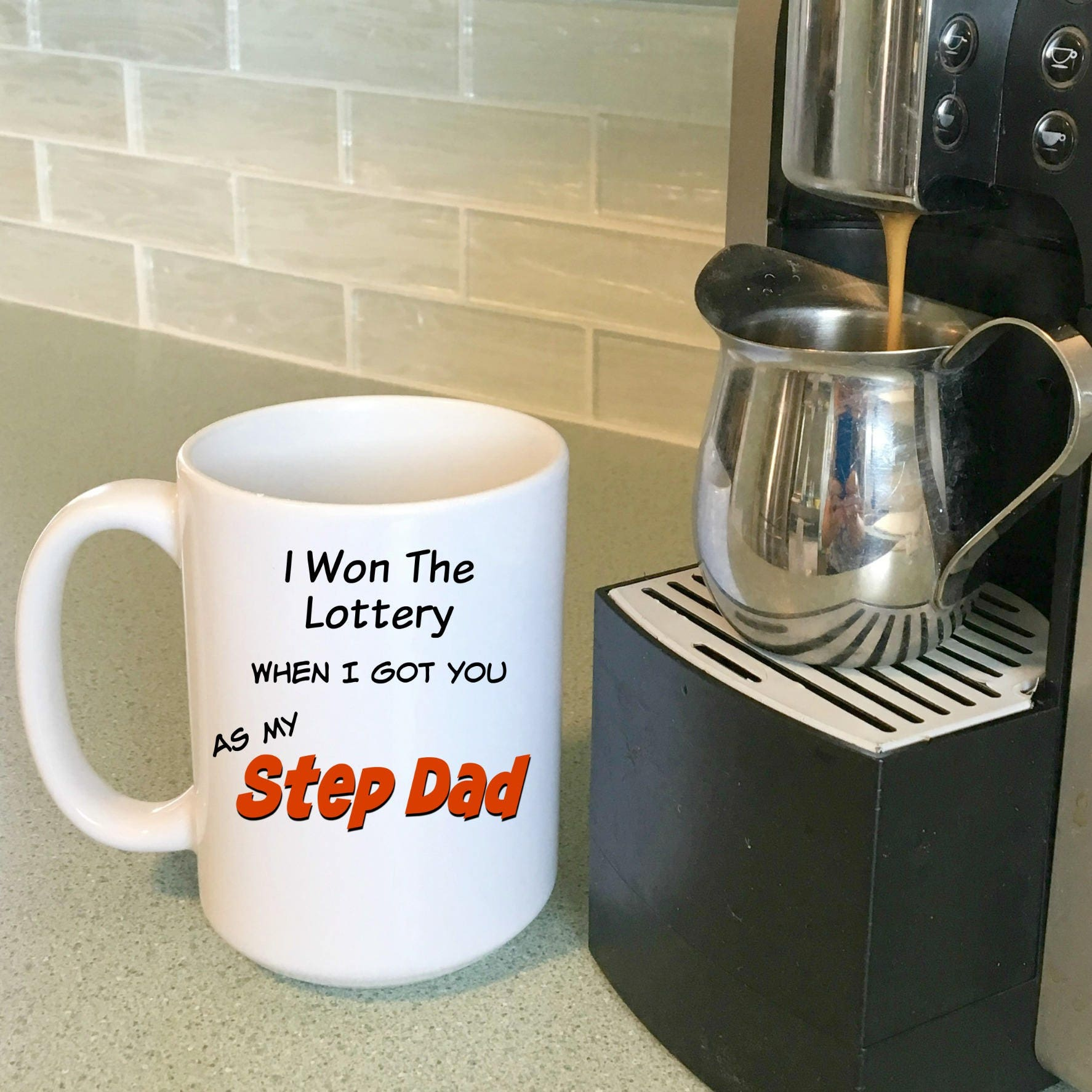 Step Father Gift I Won The Lottery When Got You As My Dad Birthday For Fathers Day Mug