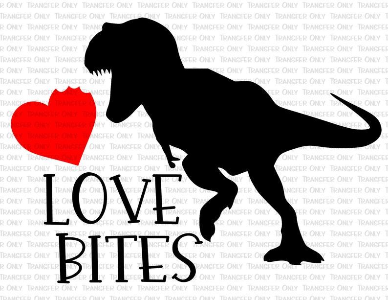 Valentines Day Shirt Transfer Vday Ready To Press Mug Transfer Supply Little Boy Love Bites Dinosaur Dino Sublimation Transfer