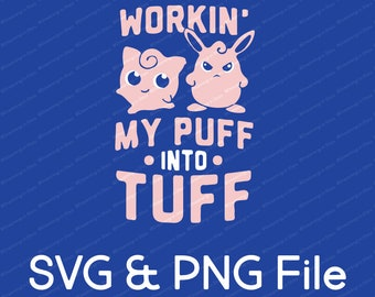 Workin' My Puff into Tuff Jigglypuff Vector SVG & Transparent PNG
