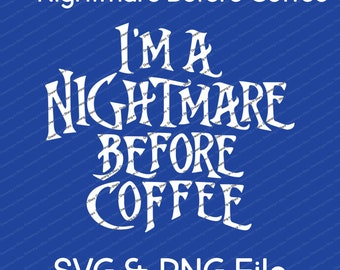 Nightmare Before Coffee Vector SVG & Transparent PNG File