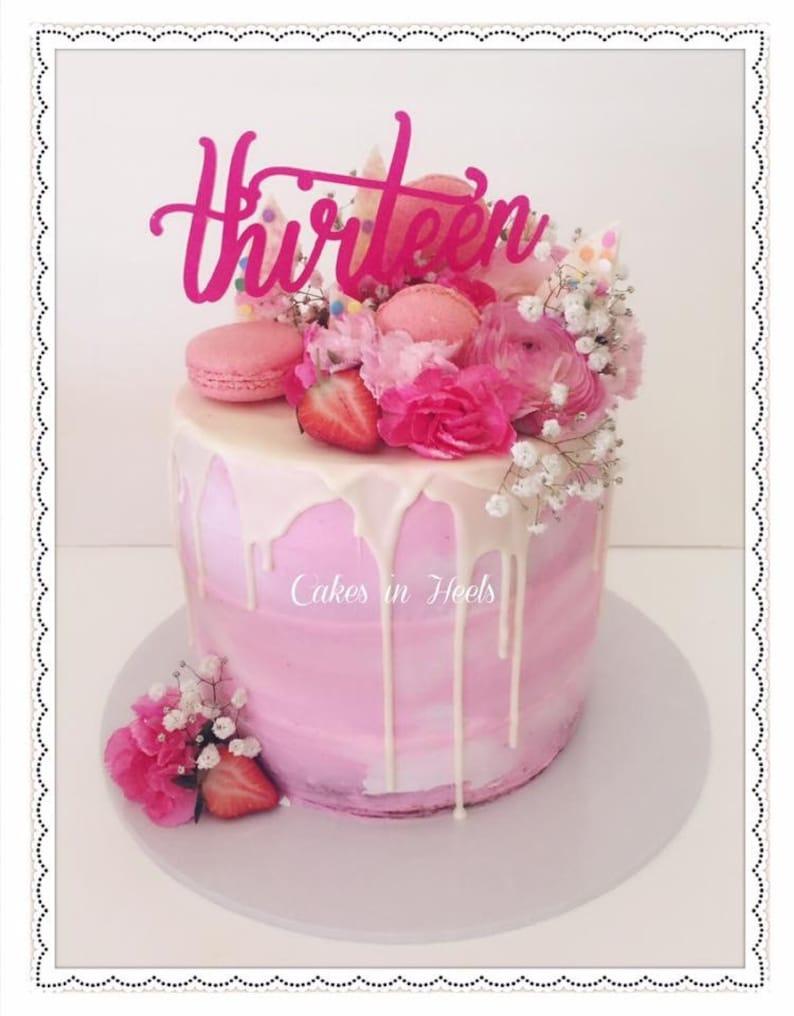 13th Birthday Cake Topper Reads Thirteen