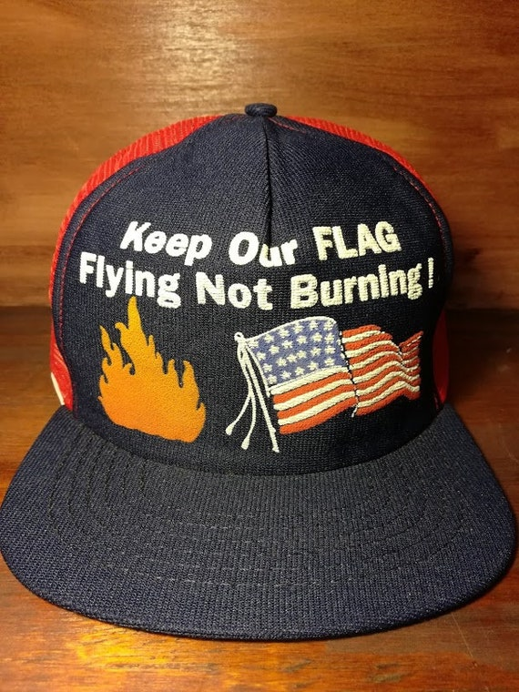 ac994fbcc Vintage keep our flag flying not burning snapback trucker hat