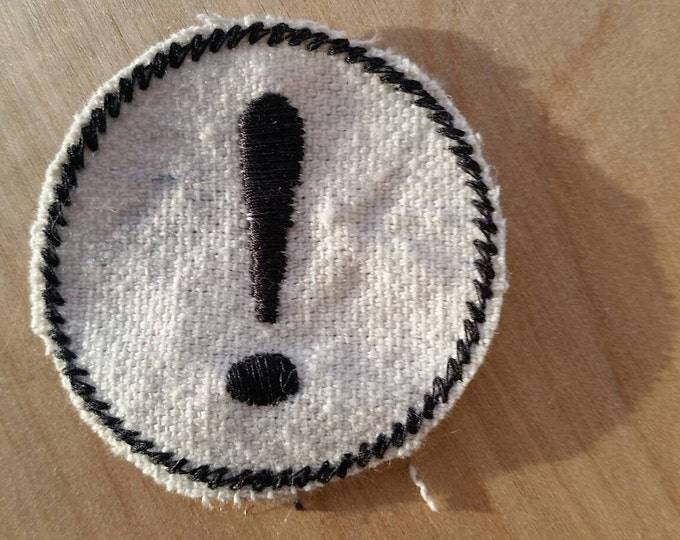 HandmadeEmbroidered Exclamation Point Upcycled Canvas Iron On Artisan Made Jacket or Hat Patch