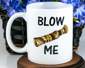 hunting coffee mug blow me mug hunting gift for husband christmas gift funny duck call mug for hunter boyfriend duck hunting gift