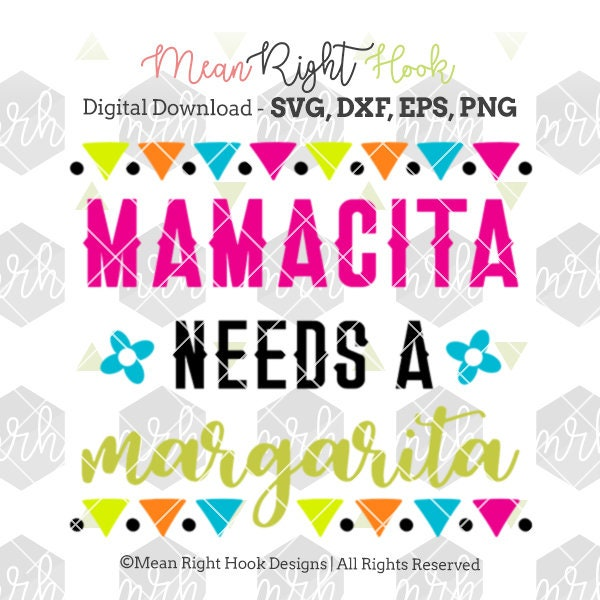 Download Cinco De Mayo SVG Mamacita Needs A Margarita Svg Cinco De ...