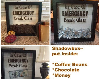 DECAL ONLY for DIY Shadow box-In Case Of Emergency Break Glass, Coffee Shadow Box, Coffee Lover gift, Chocolate shadow box, Money shadow box