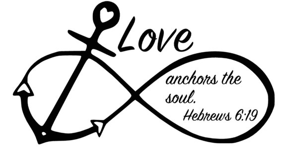 Anchor Infinity Symbol Love Anchors The Soul Hebrews 619 Etsy