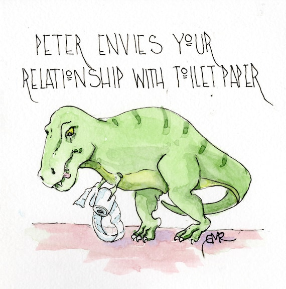 Peter Envies Your Relationship with Toilet Paper