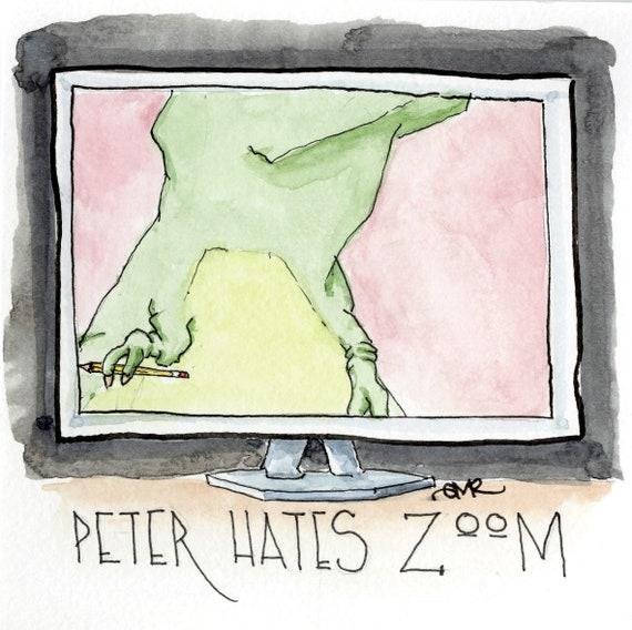 Peter Hates Zoom