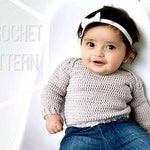 Crochet Baby Sweater Pattern, The Clever Collar Sweater, Easy Crocheted Toddler Pullover Pattern, Instructions for sizes 0 months to 4 years