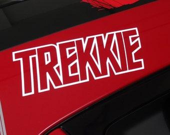 Star Trek - Trekkie - Vinyl Decal - Multiple Colors