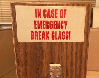 In case of emergency break glass- novelty gold nuggets in a bottle