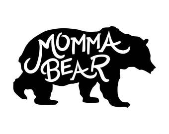Momma Bear SVG Cut File For Cricut Silhouette Cameo Or Other Cutting Device Vinyl Transfer Svg