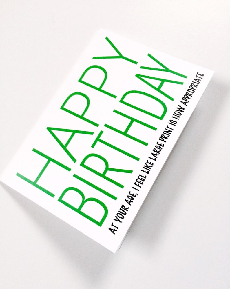 Funny Large Print Birthday Card Getting OLD Innapropriate
