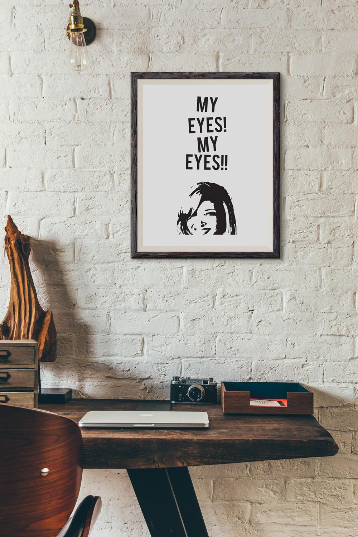 Phoebe Oh My Eyes Funny Gift Bathroom Wall Decor Retro vtg Portrait Poster