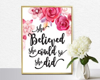 Quote Art, Floral Digital ArtPrintable Art, Quote Art Floral Digital Art, Inspirational Printable , She believed, typography calligraphy