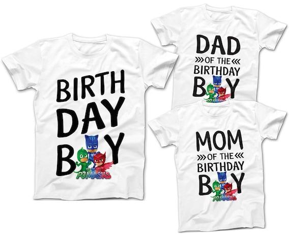 PJ MASKS Birthday Boy T Shirts Dad Of The Mom