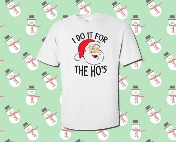 98105a42774 I Do It For The HOs Funny Santa Claus Christmas Graphic
