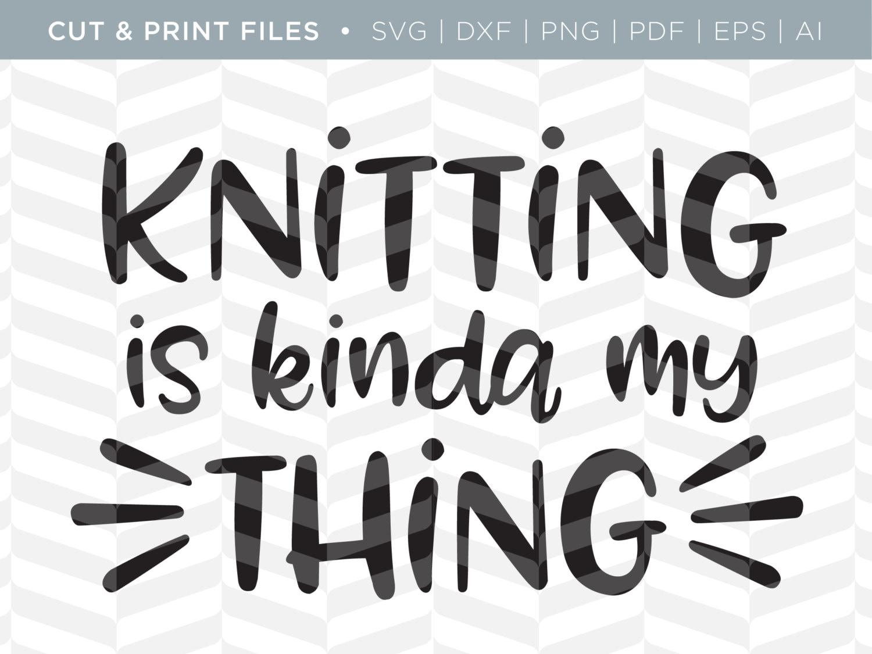SVG cortado / imprimir archivos tejer Cita de tejer | Etsy