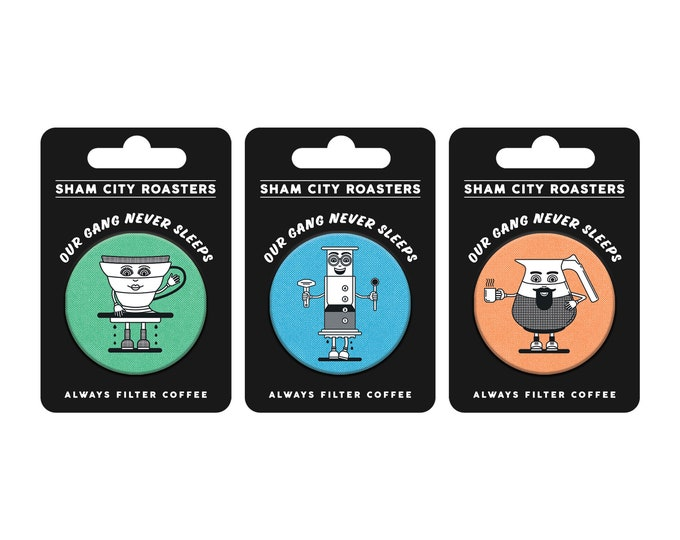 PRE-ORDER** Our Gang Never Sleeps Badge Set, coffee, coffee gift, coffee badge, badge, badges