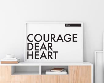 Courage Dear Heart, CS Lewis Quote, Printable, Monochrome, Minimalist, Wall Art, Digital Download, Home Decor, House Warming Gift, Scandi