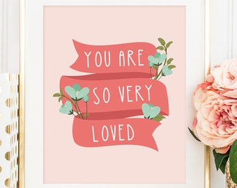 Mint and Coral Nursery Decor - You Are So Very Loved Printable - Girl Nursery Decor - Coral and Mint Print - Instant Download - 8x10