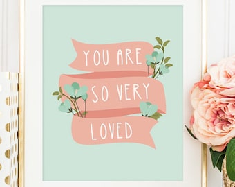 Peach Nursery Decor - You Are So Very Loved Printable - Girl Nursery - Mint Nursery Decor - Peach and Mint Print - Instant Download - 8x10