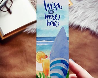 Wish You Were Here Summer Beach Bookmark, Watercolor Summer Bookmark, Beach Days and Summer Reads