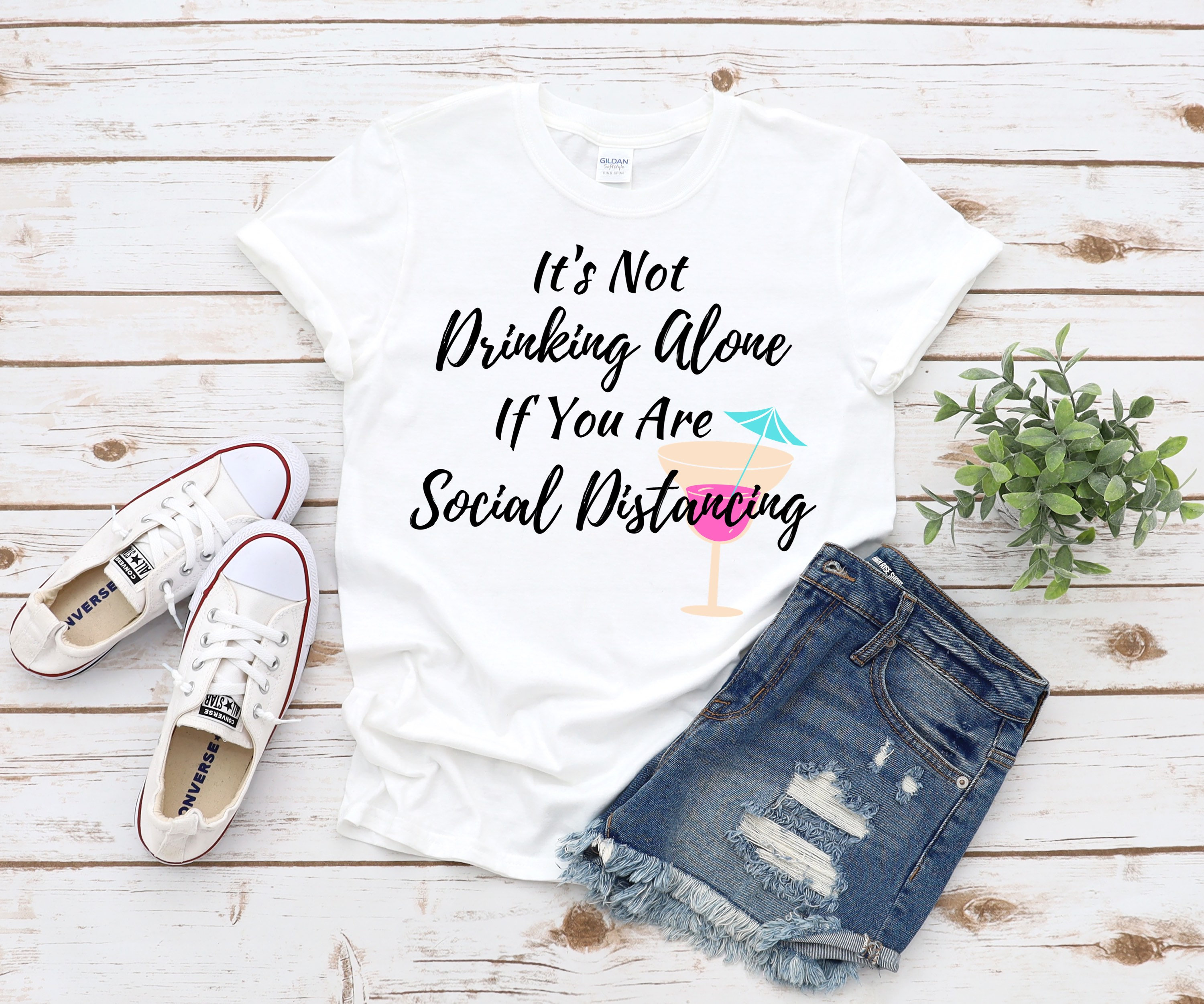 It's not Drinking Alone if You are Social Distancing white T-shirt