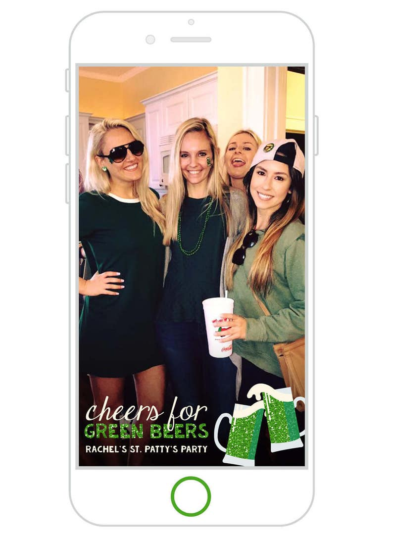 Patrick/'s Day Party Snapchat Filter Patty/'s Day Snapchat GeoFilter St Cheers for Green Beers St Saint Patrick/'s Day Snapchat GeoFilter
