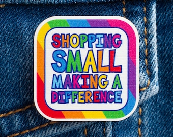 Shop Small Wooden Pin Badge, Shopping Small Making A Difference, Support Small Business, Eco-Friendly Badge, Small Business Supporter
