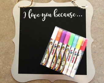 Magnet chalk board! I love you Because... magnet/chalkboard + Chalk Markers (8 bright colors)
