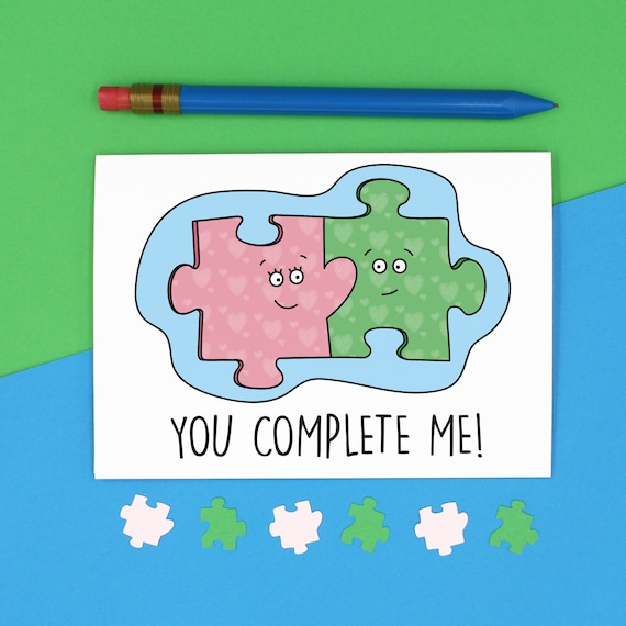 You Complete Me Jigsaw Lover Jigsaw Pun Personalised Message Cute Anniversary Card Funny Anniversary Card Funny Cute Pun Card