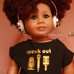 """Speak Out graphic tee  American Made to fit 18"""" Girl Dolls"""