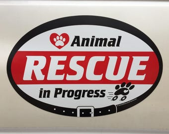 """VEHICLE SIGN - Animal Rescue in Progress - 17""""x11.5"""" Oval - Transport Car Magnet Sign - dog rescue transporter cat"""